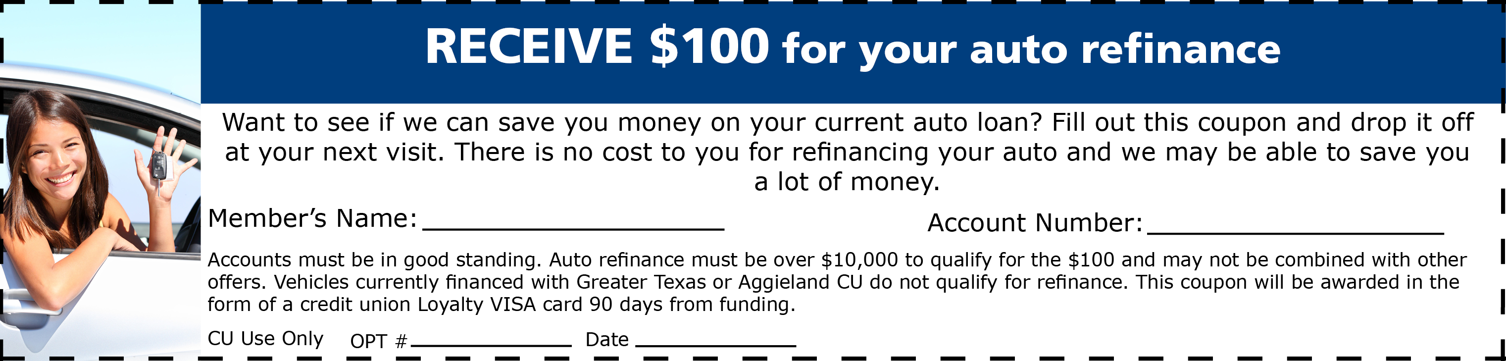 Receive $100 when you refinance your auto loan from another lender.