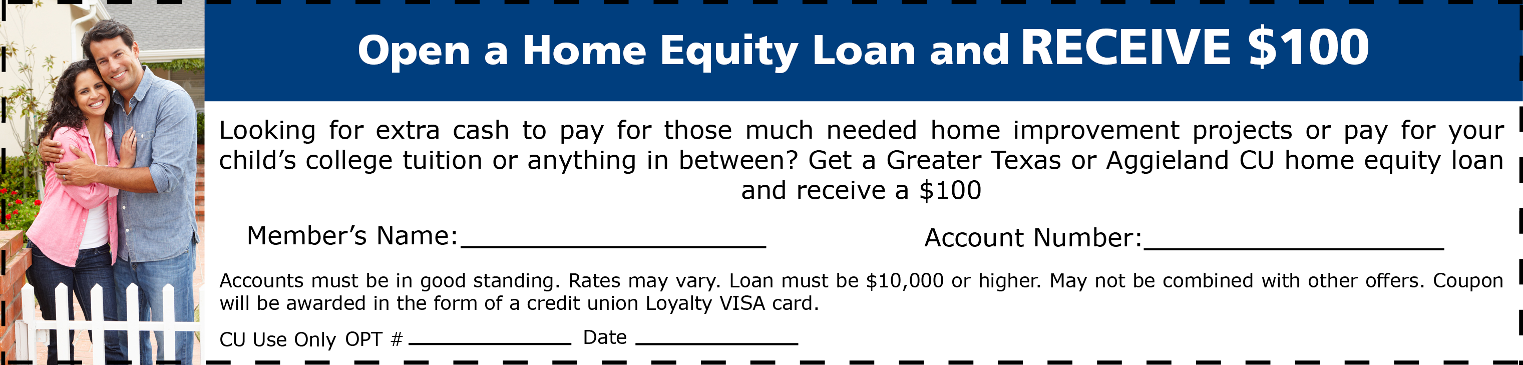 Open a home equity loan and receive $100.